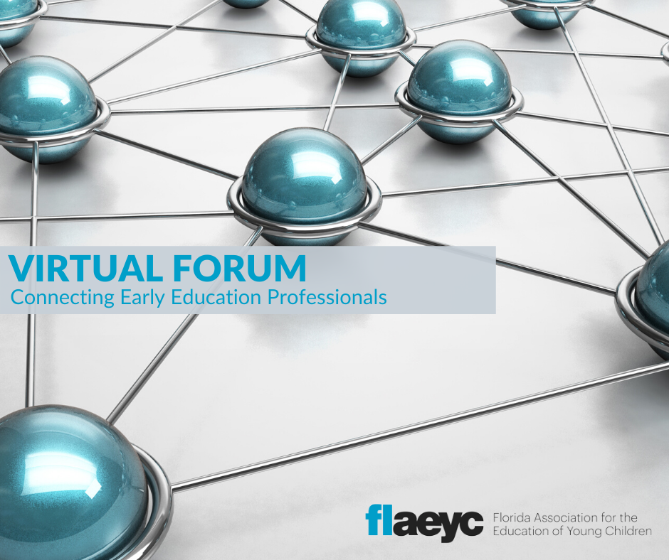 Virtual Forum for Early Education Professionals